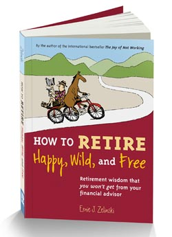 Retirement Book by Ernie Zelinski