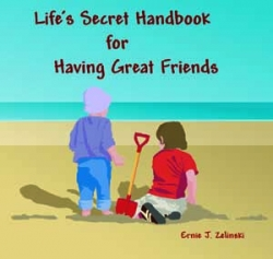 Life's Secret Handbook for Having Great Friends - Book Image