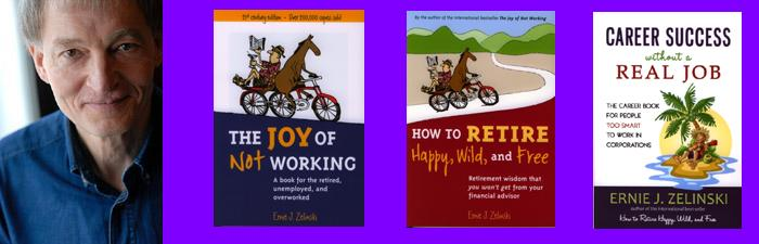 Ernie J. Zelinski and His Best-Selling Books