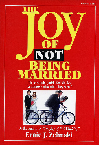 The Joy of Not Being Married - Cover Image
