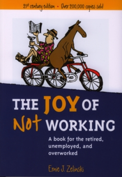 The Joy of Not Working Cover Image